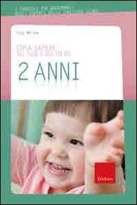 9788861375048: Cosa sapere su tuo figlio di 2 anni: 3