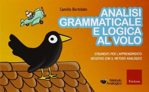9788861375291 Analisi Grammaticale E Logica Al Volo Strumenti Per