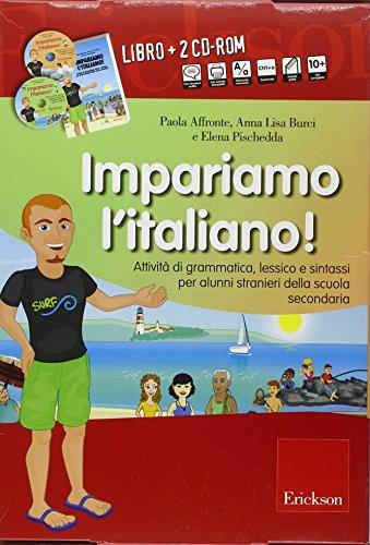 9788861376267: Impariamo l'italiano! Attività di grammatica, lessico e sintassi per alunni stranieri della scuola secondaria. Con CD-Audio e 2 CD-ROM