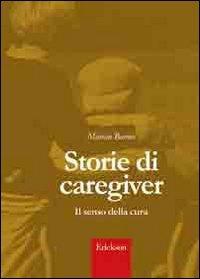 Storie di caregiver. Il senso della cura (9788861376670) by [???]