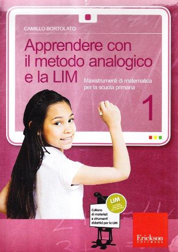 9788861376786: Apprendere con il metodo analogico e la LIM. Maxistrumenti di matematica per la scuola primaria. Con CD-ROM