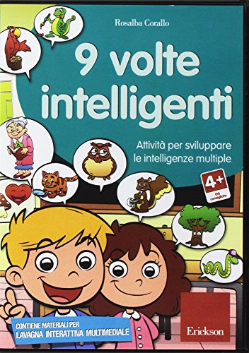 9788861377158: Nove volte intelligenti. Attività per sviluppare le intelligenze multiple. CD-ROM