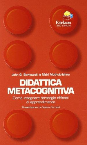 9788861377783: Didattica metacognitiva. Come insegnare strategie efficaci di apprendimento