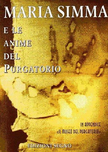 9788861381964: Maria Simma e le anime del purgatorio