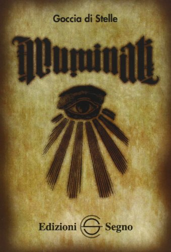 9788861385979: Illuminati