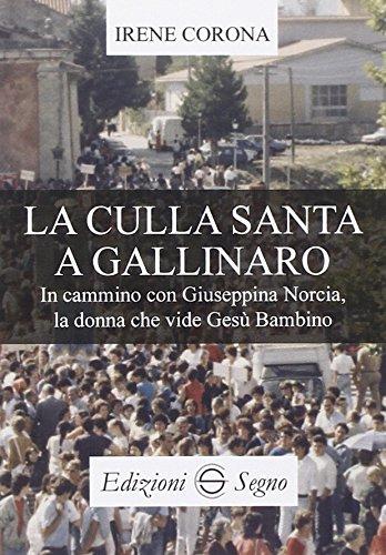 9788861389700: La culla santa e Gallinaro