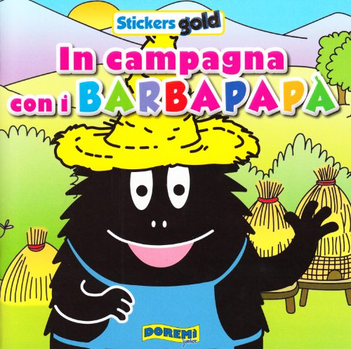 9788861421592: In campagna con i Barbapapà. Stickers gold 3