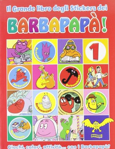 9788861422025: Il grande libro degli stickers dei Barbapapà