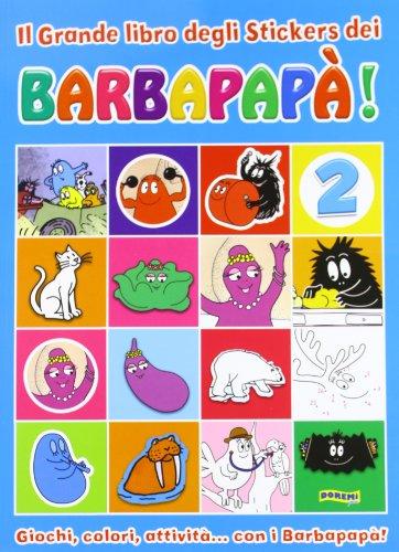 9788861422063: Il grande libro degli stickers dei Barbapapà vol. 2