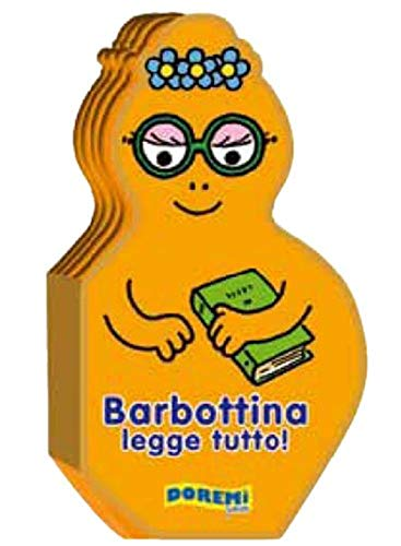 9788861422759: Barbottina legge tutto! La famiglia Barbapapà. Ediz. illustrata