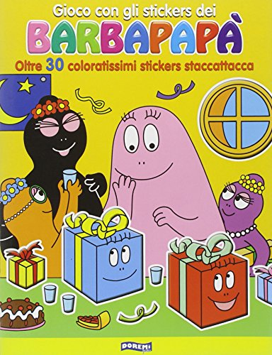 9788861422834: Gioco con gli stickers dei Barbapapà. Oltre 30 coloratissimi stickers staccattacca. Ediz. illustrata