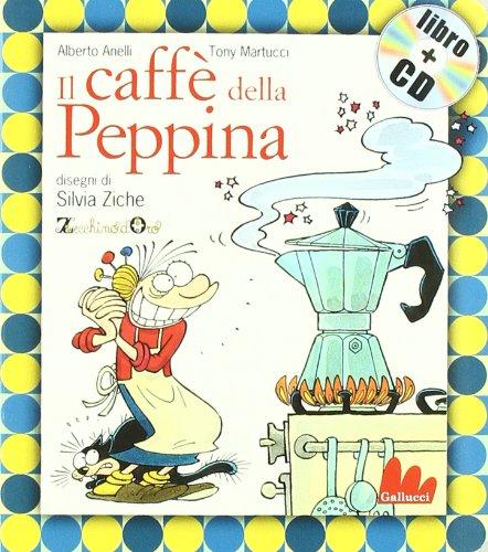 9788861450479: Gallucci: Il Caffe Della Peppina + CD (Small, Board Book)