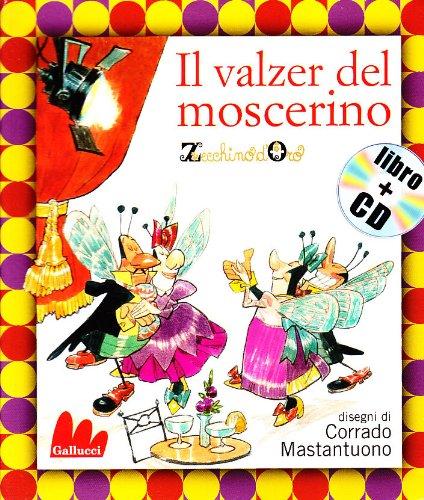 9788861451025: Il valzer del moscerino. Con CD Audio