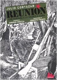 9788861451032: Reunión. Che Guevara e lo sbarco a Cuba. Ediz. illustrata