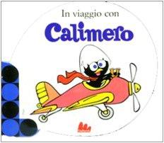 In viaggio con Calimero - aa vv