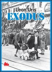 Exodus (Leon Uris-edizione Italiana) (uG - universale: Leon Uris