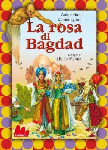 9788861453012: La rosa di Bagdad. Ediz. illustrata. Con DVD (Stravideo)