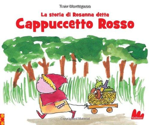 9788861453678: La storia di Rosanna detta Cappuccetto Rosso