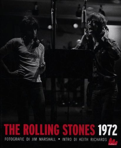 9788861453913: The Rolling Stones 1972
