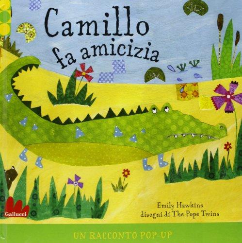 9788861454477: Camillo fa amicizia. Libro pop-up