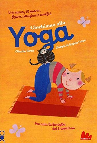 9788861457942: Giochiamo allo yoga