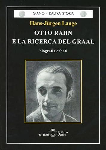 9788861480612: Otto Rahn e la ricerca del Graal