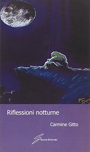 9788861552456: Riflessioni notturne