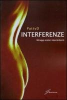 9788861553958: Interferenze. Miraggi erotici intermittenti