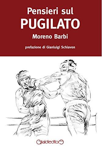 Pensieri sul pugilato: Barbi, Moreno