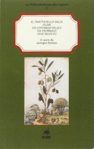 Il trattatello sulle olive di Costanzo Felici: Giorgio Nonni