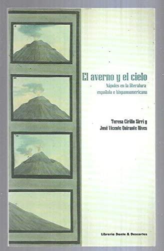 9788861570160: Averno y el cielo. Napoles en la literatora española e hispanoamericana (El)