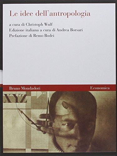 9788861590328: Le idee dell'antropologia