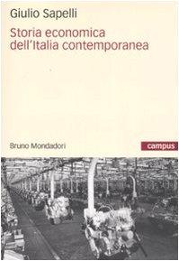 9788861591578: Storia economica dell'Italia contemporanea