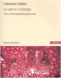 9788861592797: Lo zen e il manga. L'arte contemporanea giapponese