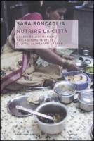 9788861594265: Nutrire la città. I dabbawala di Mumbai nella diversità delle culture alimentari urbane