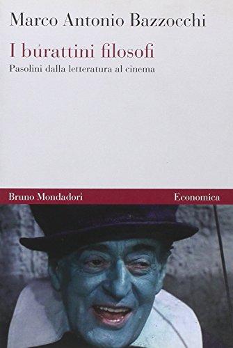 9788861594425: I burattini filosofi. Pasolini dalla letteratura al cinema