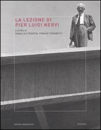 9788861595033: La lezione di Pier Luigi Nervi