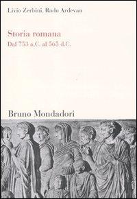 9788861595170: Storia romana. Dal 753 a. C. al 565 d. C.