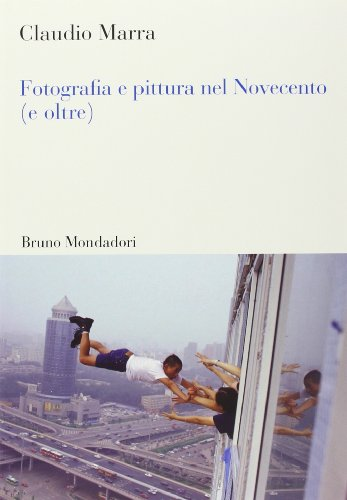 9788861596597: Fotografia e pittura nel Novecento (e oltre) (Sintesi)