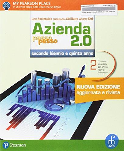 9788861602700: Azienda passo passo 2.0. Per le Scuole superiori. Con e-book. Con espansione online