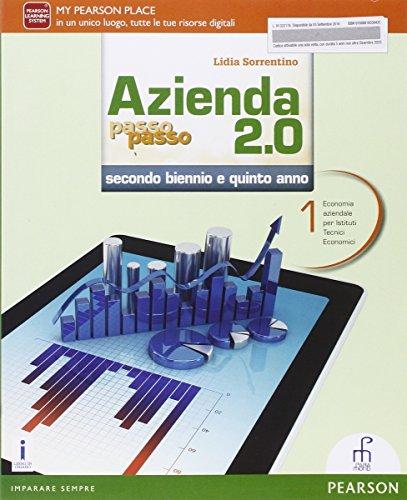 9788861603042: Azienda passo passo 2.0. Per il triennio delle Scuole superiori. Con e-book. Con espansione online: 1