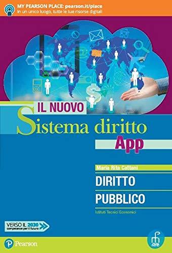 9788861603806: Il nuovo sistema diritto app. Diritto pubblico. Per gli Ist. tecnici economici. Con app. Con e-book. Con espansione online