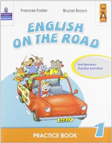 9788861610552: English on the road. Practice book. Per la Scuola elementare (Vol. 1)