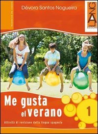 9788861610781: Me gusta el verano. Per la Scuola media. Con CD Audio: 1