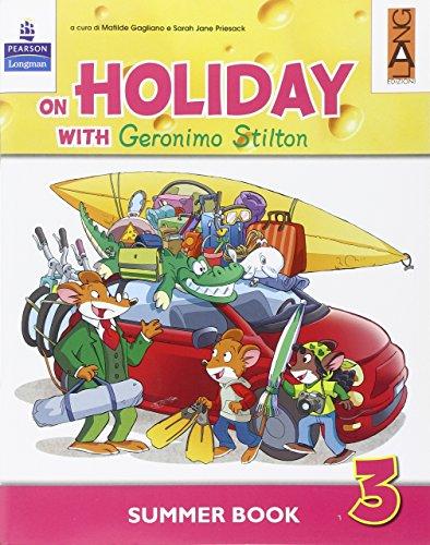 9788861611344: On holiday with Geronimo Stilton. Per la Scuola elementare (Vol. 3)