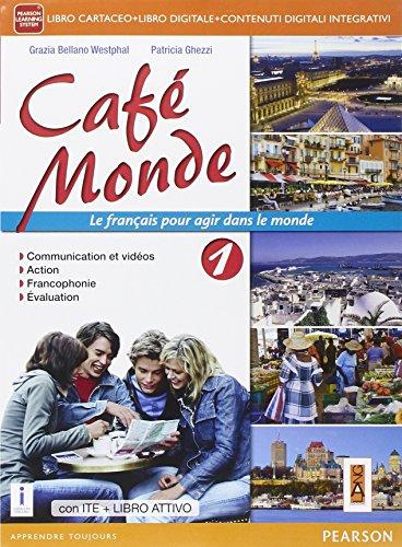 9788861612914: Cafè monde. Activebook. Per le Scuole superiori. Con e-book. Con espansione online [Lingua francese]: 1