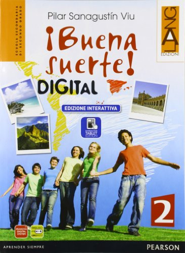 9788861613164: Buena suerte digital. Per le Scuole superiori. Con e-book. Con espansione online: 2
