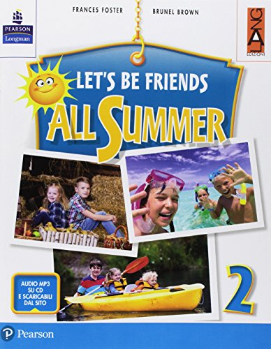 9788861615892: Let's be friends all summer. Per la Scuola elementare. Con ebook. Con espansione online. Con CD-ROM: 2
