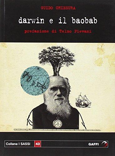 Darwin e il baobab: Guido Chiesura