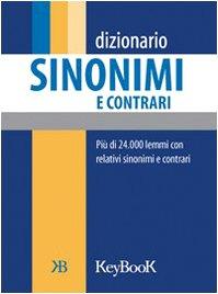 9788861760073: Dizionario sinonimi e contrari
